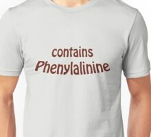 Contains Phenylalinine Unisex T-Shirt