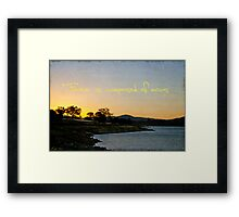 Forever is composed of nows Framed Print