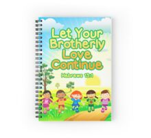 Let Your Brotherly Love Continue (For Kids) Spiral Notebook