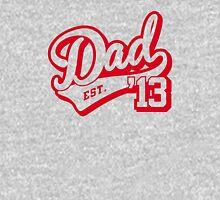 Dad established 2013 Unisex T-Shirt