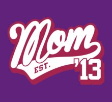 mom established 2013 by Cheesybee