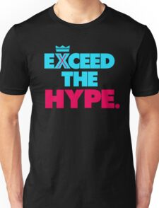 """VICTRS """"Exceed The Hype"""" Unisex T-Shirt"""