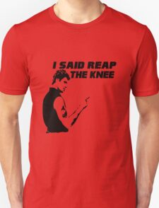 Reap the Knee T-Shirt