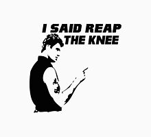 Reap the Knee Unisex T-Shirt