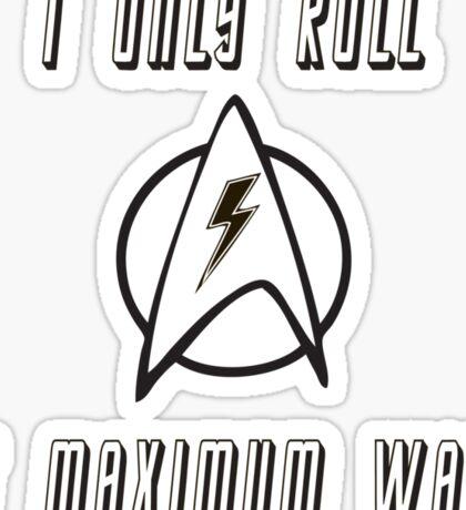 Roll at Warp Speed Sticker
