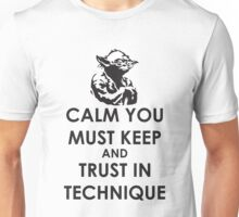 Calm you must keep Unisex T-Shirt