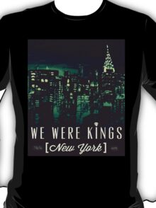 We Were Kings Green T-Shirt