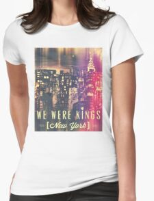 We Were Kings POP Womens Fitted T-Shirt