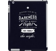 I Have Loved The Stars iPad Case/Skin