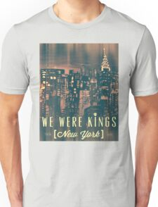 We Were Kings Faded Unisex T-Shirt