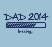 Dad 2014 loading... by Cheesybee