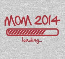 Mom 2014 loading... by Cheesybee
