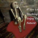If You Love Smoking by Melba428