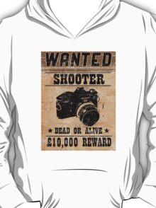 Shooter Wanted T-Shirt
