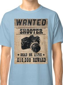 Shooter Wanted Classic T-Shirt