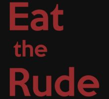 Eat the Rude by Paige Thulin