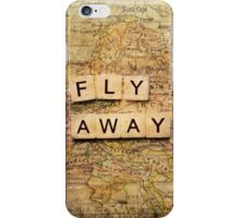 Fly Away2 iPhone Case/Skin