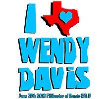 I Heart Wendy Davis Photographic Print