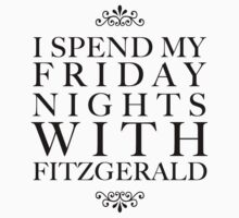 I spend my friday nights with Fitzgerald by oohlalaprufrock