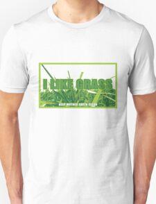 I Like Grass T-Shirt