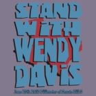 Stand With Wendy Davis by boobs4victory