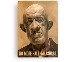 No More Half Measures Metal Print