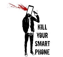 Kill Your Smartphone - Variant Photographic Print