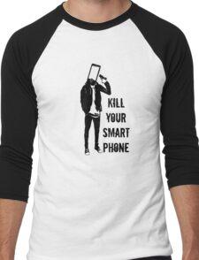 Kill Your Smartphone Men's Baseball ¾ T-Shirt