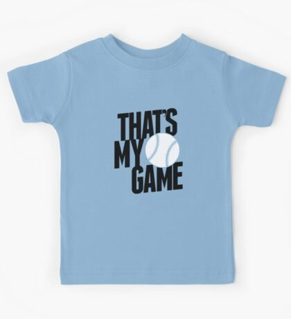 baseball - that's my game Kids Tee