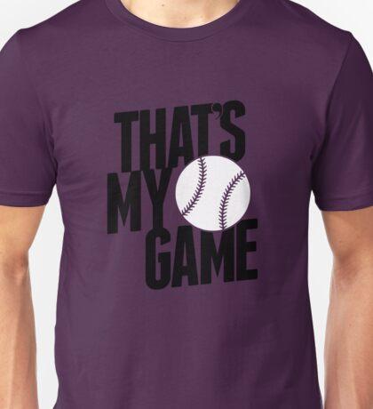 baseball - that's my game Unisex T-Shirt