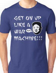 WAR MACHINE!!! Unisex T-Shirt