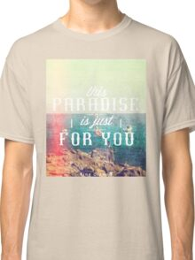 this Paradise (Scratched) Classic T-Shirt