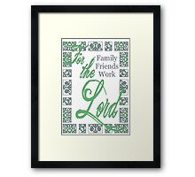 For the Lord- Tender Green Framed Print