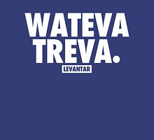 Wateva Treva (White) Unisex T-Shirt