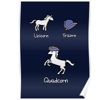 Unicorn + Tricorn = Quadcorn (white design) Poster