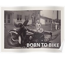 born to bike Poster