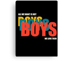 Boys Boys Boys Canvas Print