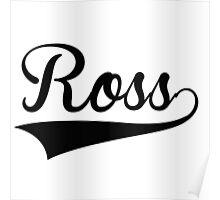 Baseball Style Ross Poster