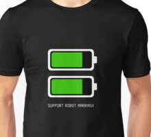 Support Robot Marriage Unisex T-Shirt