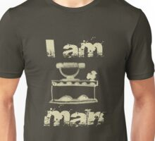 I am Iron Man Unisex T-Shirt