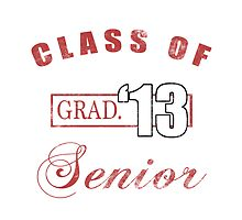 Class Of 2013 (Distressed, Red) by thepixelgarden