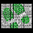 Failure is beneath DOOM!!!!!!!....FOOT DIVE by Keith Stephens