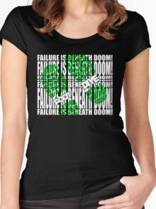 Failure is beneath DOOM!!!!!!!....FOOT DIVE Women's Fitted Scoop T-Shirt