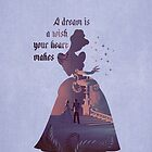 """A Dream Is A Wish Your Heart Makes"" - Cinderella - Disney Inspired by still-burning"