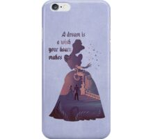"""A Dream Is A Wish Your Heart Makes"" - Cinderella - Disney Inspired iPhone Case/Skin"