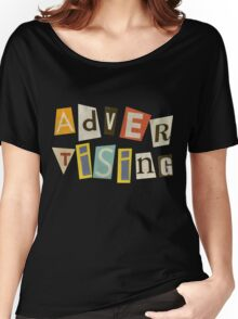 Advertising  Women's Relaxed Fit T-Shirt