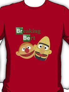 Breaking Bert T-Shirt