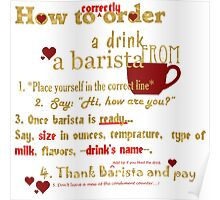 Snarky Barista, how to -correctly- order drink Poster