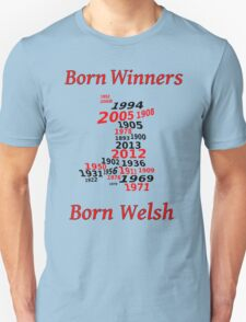 Welsh nations the winning years Wales T-Shirt