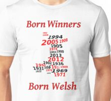 Welsh nations the winning years Wales Unisex T-Shirt